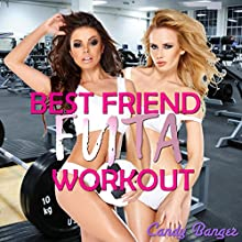 Best Friend Futa Workout Audiobook by Candy Banger Narrated by Jennifer Coulson