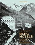 Berghotels zwischen Alpweide und Gipf...