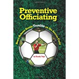 Preventive Officiatingby Randy Vogt