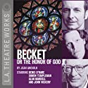 Becket or the Honor of God  by Jean Anouilh Narrated by Full Cast