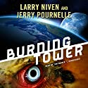 Burning Tower Audiobook by Larry Niven, Jerry Pournelle Narrated by Tom Weiner