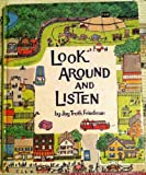 img - for Look Around and Listen book / textbook / text book