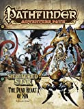Brandon Hodge Pathfinder Adventure Path: Shattered Star Part 6 - The Dead Heart of Xin