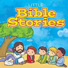 Little Bible Stories Audiobook by  Dreamscape Media Narrated by Elizabeth Cottle