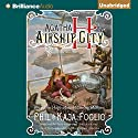Agatha H and the Airship City: Girl Genius #1 Audiobook by Phil Foglio, Kaja Foglio Narrated by Angela Dawe