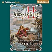 Agatha H and the Airship City: Girl Genius #1 | Phil Foglio, Kaja Foglio