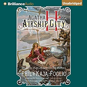 Agatha H and the Airship City Audiobook