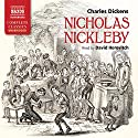 Nicholas Nickleby Audiobook by Charles Dickens Narrated by David Horovitch
