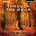 Through the Door: The Thin Veil, Book 1 (       UNABRIDGED) by Jodi McIsaac Narrated by Kate Rudd