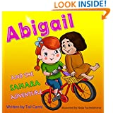 """Children books :"""" ABIGAIL and the Sahara Adventure """": (Teaches your kid to explore the world) (Values eBook)Sleep & Preschool Books (Family Life) (Bedtime ... Books for Early & Beginner Readers Book 6)"""