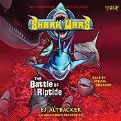 Shark Wars 2: The Battle of Riptide   E. J. Altbacker