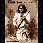 Geronimo, His Own Story: An Autobiography |  Geronimo