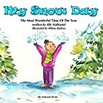 My Snow Day: The Most Wonderful Time of the Year, Volume 1 | Ally Nathaniel