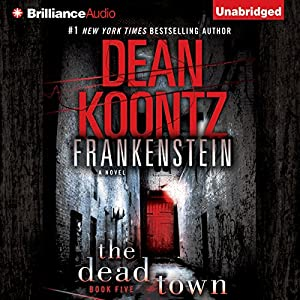 Frankenstein, Book Five: The Dead Town Audiobook