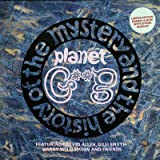 The Mystery And The History Of The Planet Gong