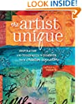 The Artist Unique: Discovering Your C...