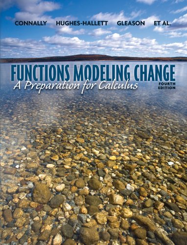 Functions Modeling Change: A Preparation for Calculus, 4th Edition (Functions Modeling Change compare prices)