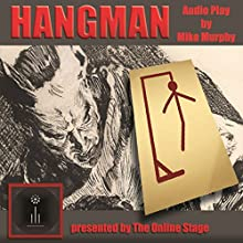 Hangman Audiobook by Mike Murphy Narrated by  full cast
