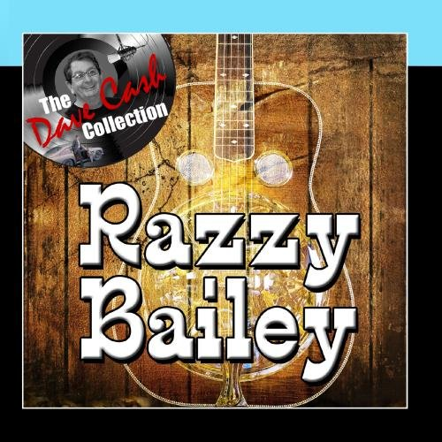 Razzy Bailey - [The Dave Cash Collection]