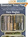 Essential Trout Flies: Step-by-step t...