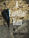img - for A Familiar Rain book / textbook / text book