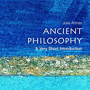 Ancient Philosophy: A Very Short Introduction | [Julia Annas]