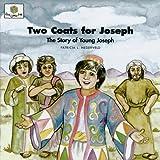 Two Coats for Joseph: The Story of Young Joseph (God Loves Me) (God Loves Me Storybooks)