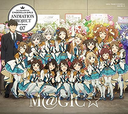 THE IDOLM@STER CINDERELLA GIRLS ANIMATION PROJECT 2nd Season 07 M@GIC��ڽ�������[CD+Blu-ray Disc 2����]��