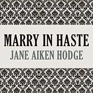 Marry in Haste | [Jane Aiken Hodge]