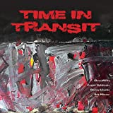 Time In Transit - Time In Transit