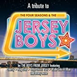 A Tribute To The Four Seasons & The Jersey Boys The Boys From Jersey