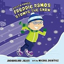 Freddie Ramos Stomps the Snow: Zapato Power, Book 5 | Livre audio Auteur(s) : Jacqueline Jules Narrateur(s) : Pam Turlow