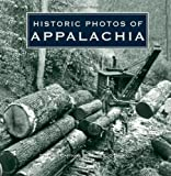 Historic Photos of Appalachia