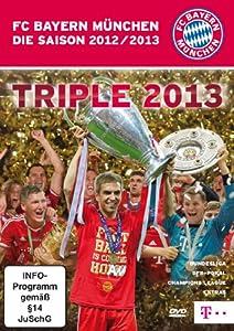 FC Bayern München - Die Saison 2012/2013: Triple 2013