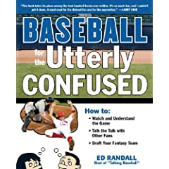 My New Book: Baseball for the Utterly Confused