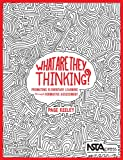 What Are They Thinking? Promoting Elementary Learning through Formative Assessment PB348X