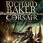 Corsair: Forgotten Realms: Blades of the Moonsea, Book 2 | Richard Baker