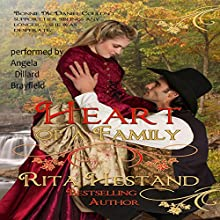 Heart of a Family: Brides of the West Series, Book 1 Audiobook by Rita Hestand Narrated by Angie Dillard Brayfield
