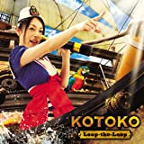 Loop-the-Loop♪KOTOKO