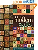 Cozy Modern Quilts: 23 Easy Pieced Projects to Bust Your Stash
