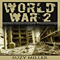 World War 2: A Chilling Testimony of a German Citizen Living During the War - The Personal Account of Hans Wagner Audiobook by Suzy Miller Narrated by Gabe Russo
