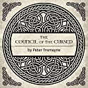 The Council of the Cursed: A Sister Fidelma Mystery of Ancient Ireland (       UNABRIDGED) by Peter Tremayne Narrated by Caroline Lennon