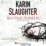 Blutige Fesseln (Georgia 6) | Karin Slaughter