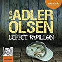 L'effet papillon (Les enquêtes du Département V, 5) Audiobook by Jussi Adler-Olsen Narrated by Julien Chatelet