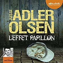 L'effet papillon (Les enquêtes du Département V, 5) | Livre audio Auteur(s) : Jussi Adler-Olsen Narrateur(s) : Julien Chatelet