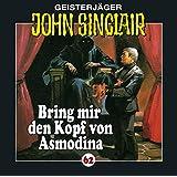 "Bring mir den Kopf von Asmodinavon ""John Sinclair"""