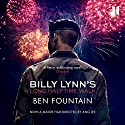 Billy Lynn's Long Halftime Walk Audiobook by Ben Fountain Narrated by Oliver Wyman