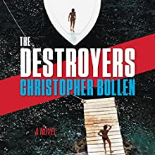 The Destroyers: A Novel Audiobook by Christopher Bollen Narrated by Graham Halstead