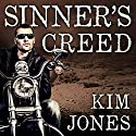 Sinner's Creed: Sinner's Creed Series #1 Audiobook by Kim Jones Narrated by Joe Arden