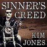 Sinner's Creed: Sinner's Creed Series #1   Kim Jones